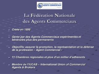 La F d ration Nationale  des Agents Commerciaux