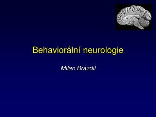 Behavior ln  neurologie  Milan Br zdil