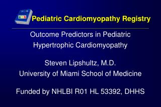 Pediatric Cardiomyopathy Registry