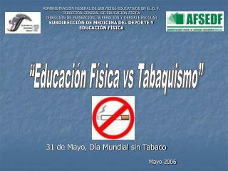 ADMINISTRACI N FEDERAL DE SERVICIOS EDUCATIVOS EN EL D. F. DIRECCI N GENERAL DE EDUCACI N F SICA DIRECCI N DE PLANEACI N