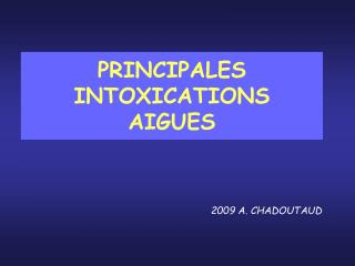 PRINCIPALES INTOXICATIONS  AIGUES