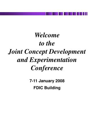 Welcome to the Joint Concept Development and Experimentation Conference