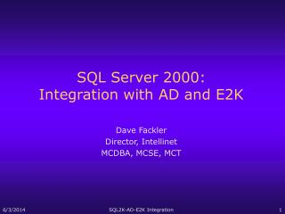SQL Server 2000: Integration with AD and E2K