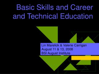 Basic Skills and Career and Technical Education