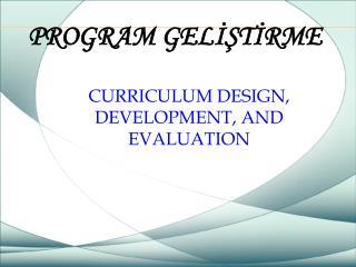 PROGRAM GELISTIRME