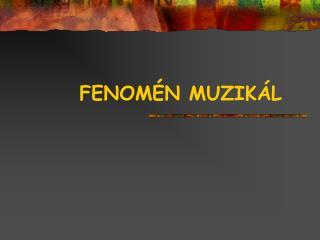 FENOM N MUZIK L