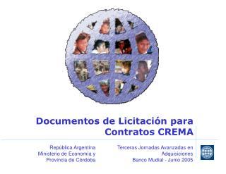 Documentos de Licitaci n para Contratos CREMA