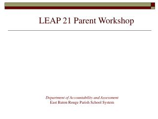 LEAP 21 Parent Workshop