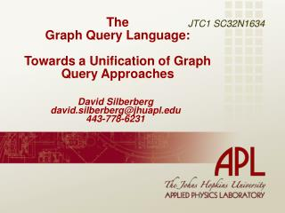 The  Graph Query Language:  Towards a Unification of Graph Query Approaches
