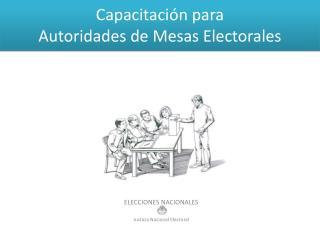 Capacitaci n para Autoridades de Mesas Electorales