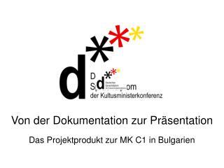 Produktorientierung im Projektunterricht DSD und in der DSD ...