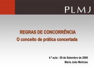 REGRAS DE CONCORR NCIA  O conceito de pr tica concertada