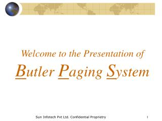 Welcome to the Presentation of Butler Paging System