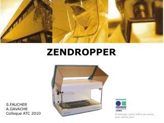 ZENDROPPER