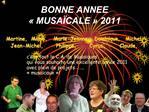BONNE ANNEE   MUSA CALE   2011