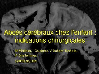Abc s c r braux chez lenfant : indications chirurgicales