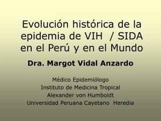 Evoluci n hist rica de la epidemia de VIH