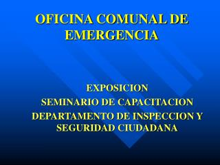 OFICINA COMUNAL DE EMERGENCIA