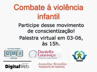 Combate   viol ncia infantil