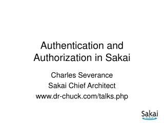 Authentication and Authorization in Sakai
