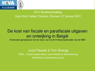 De kost van fiscale en parafiscale uitgaven en ontwijking in Belgi  Onderzoek gerealiseerd met de steun van het ACV-Mece