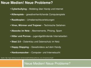 Neue Medien Neue Probleme