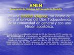 AMEM Asosciaci n de Ministros del Evangelio de Medell n