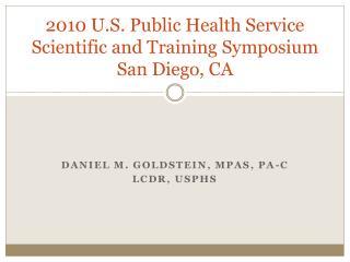 2010 U.S. Public Health Service Scientific and Training Symposium