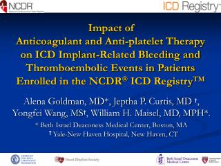 Impact of                                                        Anticoagulant and Anti-platelet Therapy