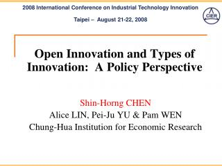 Open Innovation and Types of Innovation:  A Policy Perspective