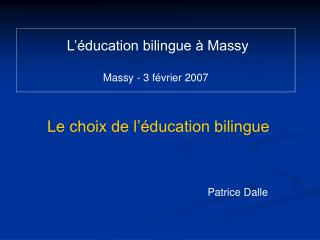 L  ducation bilingue   Massy   Massy - 3 f vrier 2007