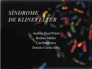 S NDROME DE KLINEFELTER