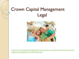 Crown Capital Management: Legal, CCM