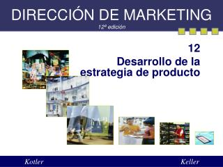 DIRECCI N DE MARKETING 12  edici n