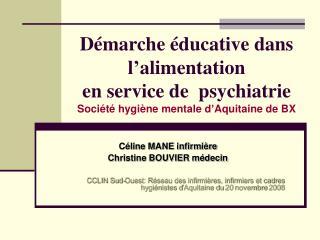 D marche  ducative dans l alimentation en service de  psychiatrie Soci t  hygi ne mentale d Aquitaine de BX