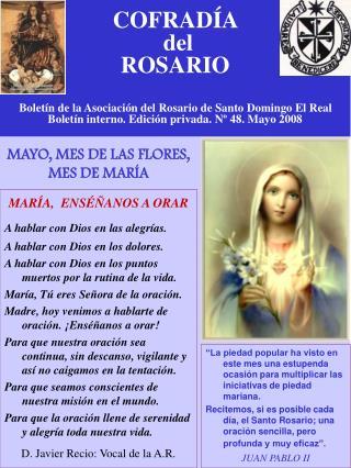 COFRAD A   del  ROSARIO  Bolet n de la Asociaci n del Rosario de Santo Domingo El Real Bolet n interno. Edici n privada.