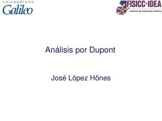 An lisis por Dupont