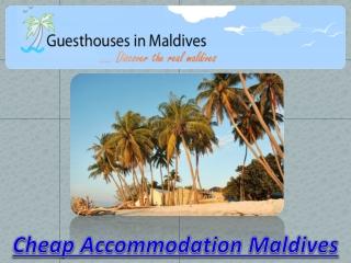 Cheap Accommodation Maldives
