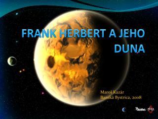 FRANK HERBERT A JEHO DUNA
