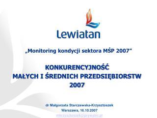 Dr Malgorzata Starczewska-Krzysztoszek Warszawa, 16.10.2007 mkrzysztoszekprywatni.pl