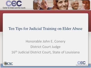 Ten Tips for Judicial Training on Elder Abuse