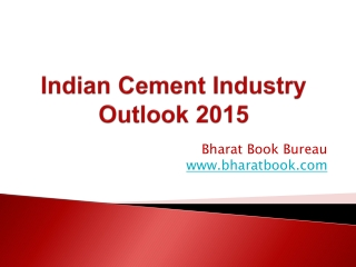 Indian Cement Industry Outlook 2015