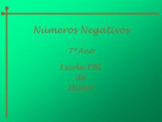 N meros Negativos