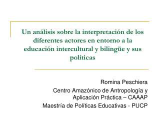 Un an lisis sobre la interpretaci n de los diferentes actores en entorno a la educaci n intercultural y biling e y sus p