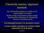 Chemische reacties: algemeen kenmerk