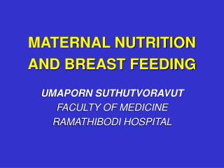 MATERNAL NUTRITION AND BREAST FEEDING