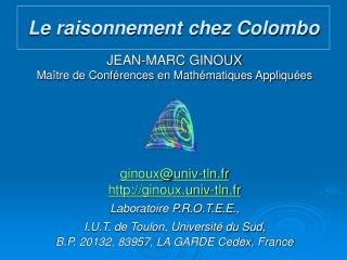 JEAN-MARC GINOUX Ma tre de Conf rences en Math matiques Appliqu es       ginouxuniv-tln.fr ginoux.univ-tln.fr Laboratoir