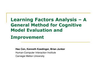 Learning Factors Analysis   A General Method for Cognitive Model Evaluation and Improvement