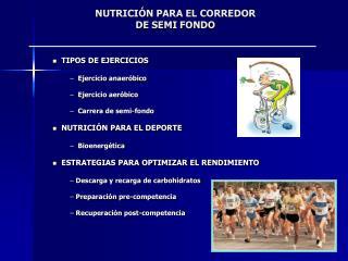 NUTRICI N PARA EL CORREDOR DE SEMI FONDO