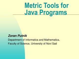 Metric Tools for Java Programs